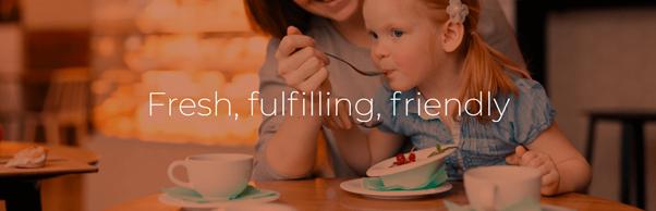 fresh fulfilling friendly